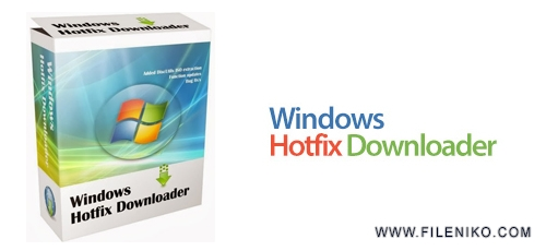 win hotfix downloader - دانلود Windows Hotfix Downloader v8.1  نرم افزار دانلود آپدیت های ویندوز و آفیس