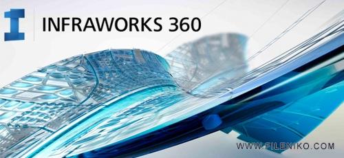 Autodesk InfraWorks 360 - دانلود Autodesk InfraWorks 2020 طراحی زیر ساخت های شهرسازی