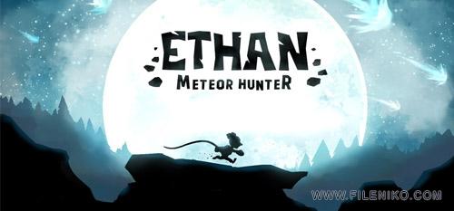 ethan - دانلود بازی Ethan: Meteor Hunter برای PC بازی اتان, شکارچی شهاب