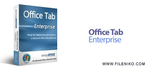 office tab - دانلود Office Tab Enterprise Edition 13.10 مدیریت Tab در آفیس