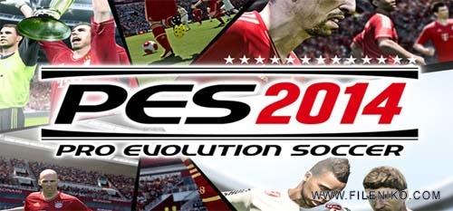 pes 2014 - دانلود PES 2014  بازی فوتبال حرفه ای 2014