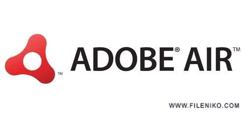adobe air - دانلو Adobe AIR 32.0.0.116  اجرای نرم افزار ساخته شده با Adobe AIR