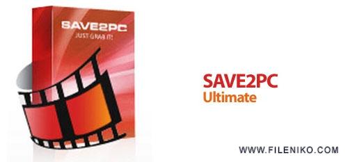 save2pc - دانلود save2pc Ultimate 5.5.7.1585 نرم افزار دانلود ویدئو آنلاین