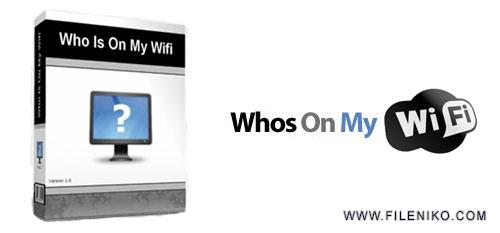 whos on my wifi - دانلود Whos Is On My WiFi 4.0.5  مدیریت شبکه بی سیم