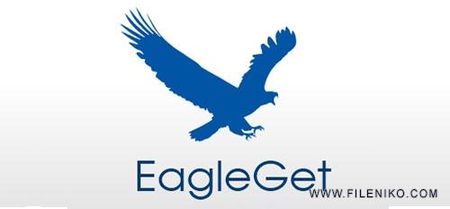 EagleGet - دانلود EagleGet 2.1.5.20 نرم افزار مدیریت دانلود