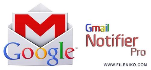 Gmail Notifier Pro - دانلود Gmail Notifier Pro 5.3.4  مدیریت Gmail