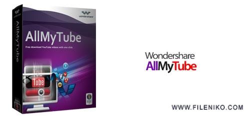 all my tube - دانلود Wondershare AllMyTube 7.4.2.2 نرم افزار دانلود ویدئوهای آنلاین