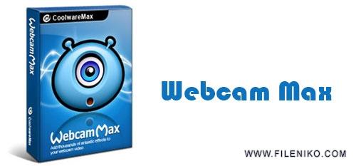 webcam max - دانلود WebcamMax 8.0.7.8  نرم افزار مدیریت وبکم