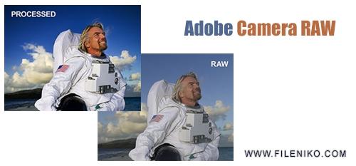 Adobe Camera Raw - دانلود Adobe Camera Raw 11.3 نرم افزار پردازش تصاویر RAW
