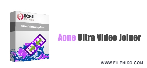 Aone Ultra Video Joiner - دانلود Aone Ultra Video Joiner 6.4.1208  چسباندن چند فایل ویدئویی