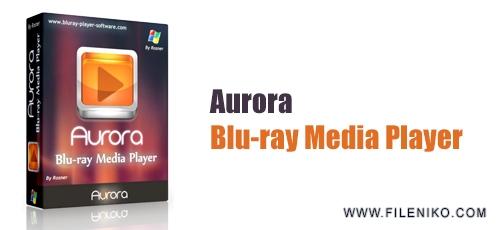Aurora Blu ray Media Player - دانلود Aurora Blu-ray Media Player 2.18.15.2362  پلیر قدرتمند فیلم های بلوری