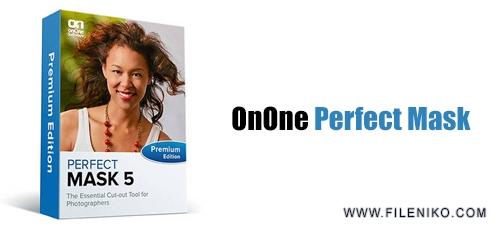 OnOne Perfect Mask - دانلود OnOne Perfect Mask 5.2.3 Premium Edition  تغییر پس زمینه تصاویر