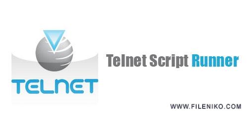 Telnet Scripts Runner - دانلود Telnet Scripts Runner 1.4 :: اجرای اسکریپت از راه دور ::