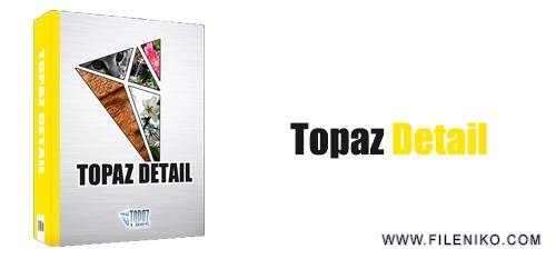 Topaz Detail1 - دانلود Topaz Detail 3.2.0 :: پلاگین افزایش جزئیات تصاویر در فتوشاپ ::