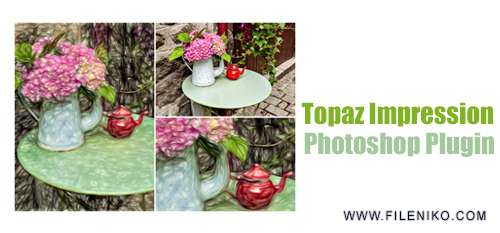 Topaz Impression - دانلود Topaz Impression 2.0.1  پلاگینی برای تبدیل عکس به نقاشی در فتوشاپ