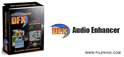 dfx Audio Enhancer - دانلود DFX Audio Enhancer 13.020  افزایش کیفیت پخش موزیک