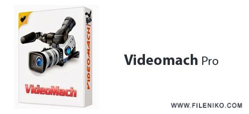 videomatch - دانلود Videomach Pro 5.11.1  ساخت فایل های صوتی و ویدئویی