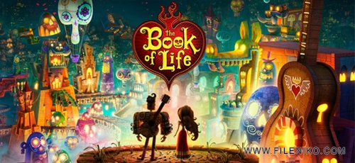 the book of life - دانلود انیمیشن The Book of Life 2014 دوبله فارسی