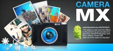 Camera MX 222x100 - دانلود Camera MX 4.6.143 برنامه فوق العاده دوربین اندروید