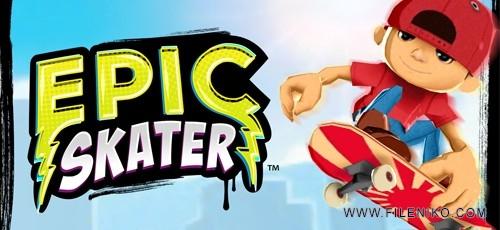 Epic Skater 500x230 - دانلود بازی Epic Skater برای اندروید
