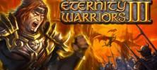 Eternity Wariorrs 3 222x100 - دانلود بازی Eternity Wariorrs 3  برای اندروید به همراه دیتا