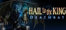 Hail To The King Deathbat 222x100 - دانلود بازی Hail To The King:Deathbat v1.13 برای اندروید به همراه دیتا و نسخه مود