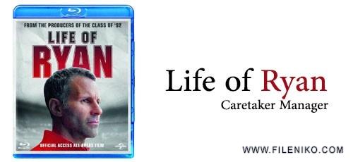 Life of Ryan 500x230 - دانلود مستند Life of Ryan: Caretaker Manager 2014