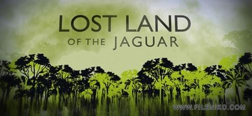 Lost Land of the Jaguar 500x230 - دانلود مستند Lost Land of the Jaguar
