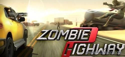 Zombie Highway 500x230 - دانلود Zombie Highway 2 1.0 بزرگراه زامبی 2 برای اندروید به همراه دیتا
