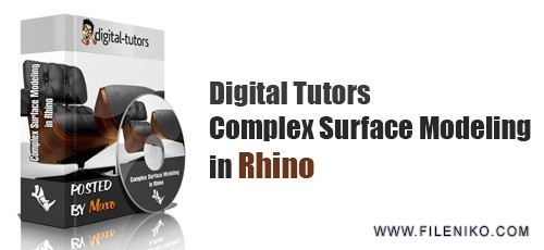 Digital Tutors Complex Surface Modeling in Rhino 500x230 - آموزش Digital Tutors - Complex Surface Modeling in Rhino آموزش راینو