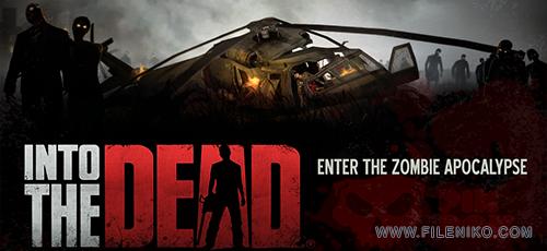 Into the Dead 4 500x230 - دانلود Into The Dead 2.4.1  بازی ترسناک به سوی مرگ اندروید + مود