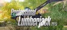 Professional Lumberjack 2015 222x100 - دانلود بازی Professional Lumberjack 2015 برای PC