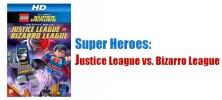 Super Heroes Justice League vs. Bizarro League 222x100 - دانلود انمیمیشن Lego DC Comics Super Heroes: Justice League vs. Bizarro League