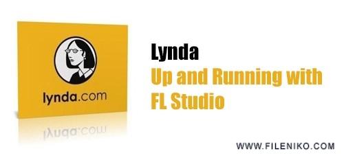 دانلود Lynda Up and Running with FL Studio  آموزش افال استودیو
