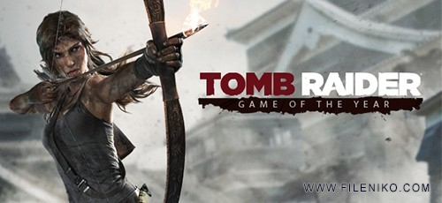 دانلود بازی Tomb Raider – Game Of The Year Edition برای PC