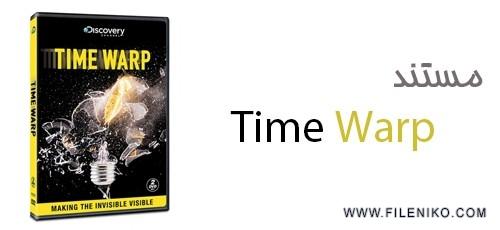 دانلود مستند Time Warp مستند توقف زمان با دوبله فارسی