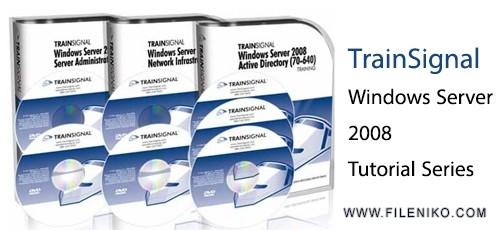 دانلود TrainSignal Windows Server 2008 Tutorial Series  دوره های آموزشی ویندوز سرور 2008