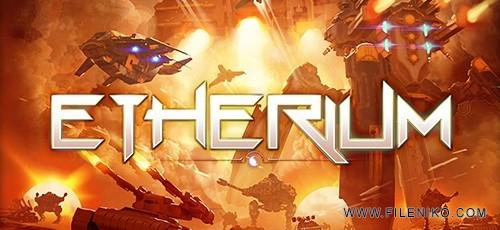 etherium 500x230 - دانلود بازی Etherium برای PC