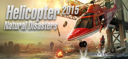 Helicopter 2015 Natural Disasters - دانلود بازی Helicopter 2015 Natural Disasters برای PC