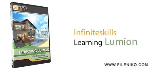 Learning Lumion - دانلود Infiniteskills Learning Lumion  آموزش نرم افزار Lumion برای شبیه سازی سه بعدی پروژه های معماری