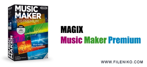 MAGIX Music Maker 2015 Premium - دانلود MAGIX Music Maker 2017 Premium 24.1.5.119  نرم افزار ساخت آهنگ