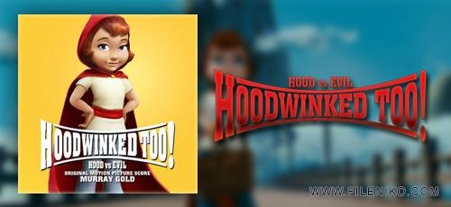 hood2 - دانلود انیمیشن Hoodwinked Too!Hood vs.Evil شنل قرمزی2 دوبله فارسی دوزبانه