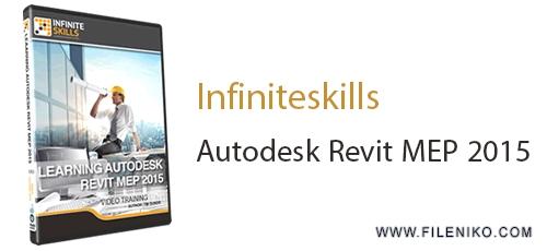 infiniteskills Autodesk Revit MEP 2015 - دانلود Infiniteskills Autodesk Revit MEP 2015 مجموعه فیلم های آموزشی نرم افزار Autodesk Revit MEP