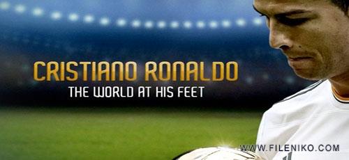 ronaldo.title .fileniko - دانلود مستند The World at His Feet کریستیانو رونالدو:جهانی در زیر پاهایش