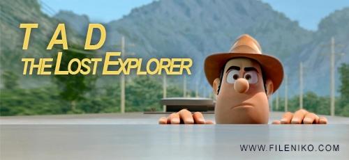 tad - دانلود انیمیشن Tad the Lost Explorer با دوبله فارسی