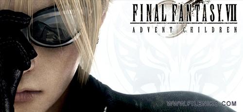 Final Fantasy VII Advent Children - دانلود انیمیشن زیبای Final Fantasy VII: Advent Children فاینال فانتزی ۷: نجات کودکان  دوبله فارسی