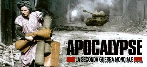 دانلود مجموعه مستند Apocalypse: The Second World War 2009 پایان دوران: جنگ جهانی دوم