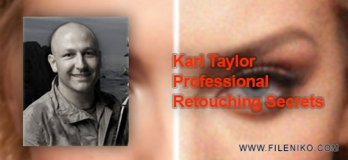 karll - دانلود Karl Taylor Professional Retouching Secrets آموزش اسرار روتوش پیشرفته تصاویر
