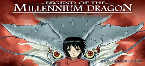 Legend of the Millennium Dragon - دانلود انیمیشن زیبای  افسانه اژدهای هزاره – Legend of the Millennium Dragon دوبله فارسی