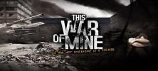 This War of Mine 222x100 - دانلود This War of Mine 1.0 بازی جنگ من اندروید + دیتا